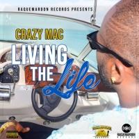 Crazy Mac Living The Life