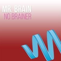 Mr Brain No Brainer Remixes