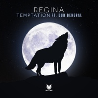 Regina Feat Dub General Temptation
