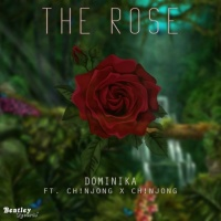 Dominika Feat Ch!njong X Ch!njong The Rose