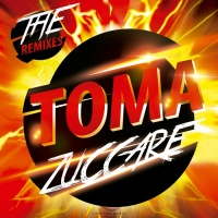 Zuccare Toma Remixes