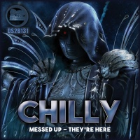 Chilly Messed Up / They\'re Here
