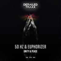 50 Hz & Euphorizer Unity & Peace