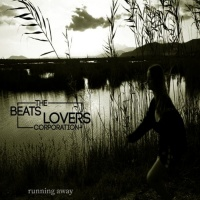 The Beats Lovers Corporation Running Away