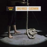 Greg Fiasco Clockwerk