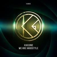 Kikeone We Are Hardstyle