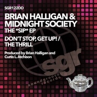 Midnight Society & Ray Gunnz & Kris Tea, Brian Halligan The *sip* EP