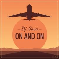 Dj Bonie On & On