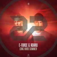 E-force & Adaro Long Hard Summer
