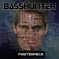 Basshunter Masterpiece
