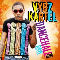 Vybz Kartel Dancehall Hero Raw/Deluxe