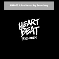 Julian Sanza Say Something