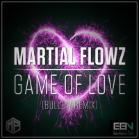 Martial Flowz Game Of Love