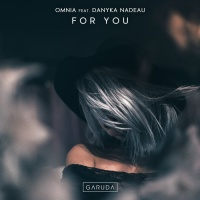 Omnia Feat Danyka Nadeau For You