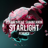 Bsharry Feat Shaun Canon Starlight Remixes