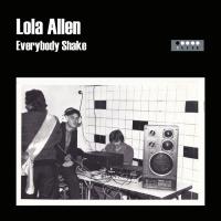 Lola Allen Everybody Shake