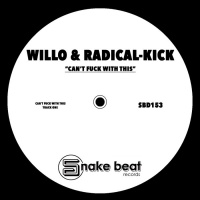 Willo, Radical-kick Can\'t Fuck With This EP