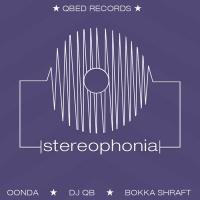 Dj Qb, Bokka Shraft, Oonda Stereophonia
