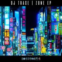 Dj Trace Zone EP