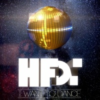 HFDT I Want To Dance