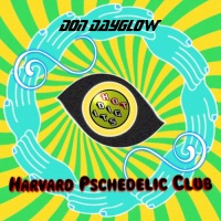 Don Dayglow Harvard Psychedelic Club