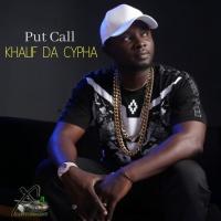 Khalif Da Cypha Put Call