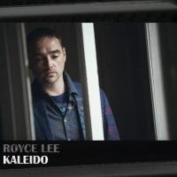 Royce Lee Kaleido