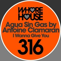 Agua Sin Gas by Antoine Clamaran I Wanna Give You