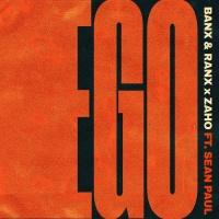 Banx & Ranx, Zaho Feat Sean Paul Ego