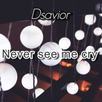 Dsavior, Tiwa Savage Never See Me Cry