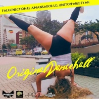 Falkonection El Amansador & Unstoppable Fyah Original Dancehall