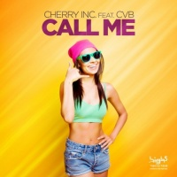 Cherry Inc Feat Cvb Call Me