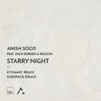Anish Sood Feat Zach Sorgen, Kelechi Starry Night Remixes