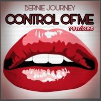 Bernie Journey Control Of Me Remixes