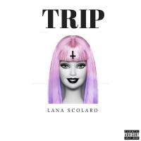 Lana Scolaro Trip
