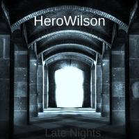 Herowilson Late Nights