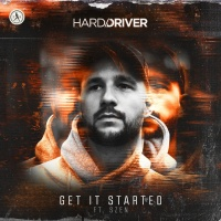 Hard Driver Feat Szen Get It Started