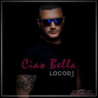Locodj Ciao Bella