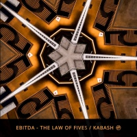 Ebitda The Law Of Fives/Kabash