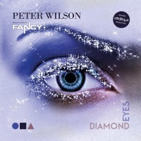 Peter Wilson feat. Fancy Diamond Eyes