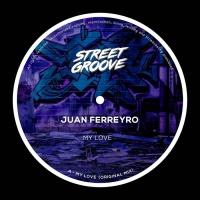 Juan Ferreyro My Love
