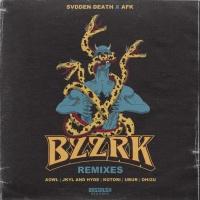 Svdden Death BZZRK Remixes