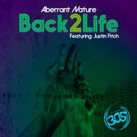 Aberrant Nature Feat Justin Fitch Back2Life