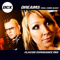 DCX Dreams (Will Come Alive)