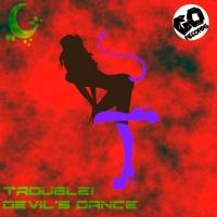 Trouble1 Devil's Dance