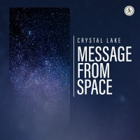 Crystal Lake Message From Space
