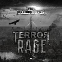 The Braindrillerz Terror Rage