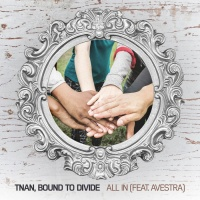 Tnan, Bound To Divide Feat Avestra All In
