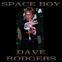 Dave Rodgers Space Boy