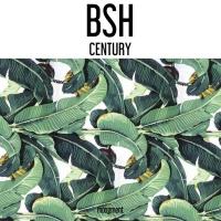 Bsh Century